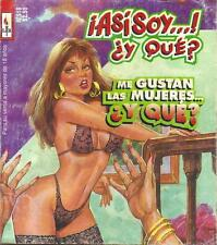 """ASI SOY Y QUE"" mexican comic SEXY GIRLS, SPICY HISTORIES #518"