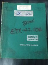 Clark Equipment Industrial Truck  Maintenance Manual ETR