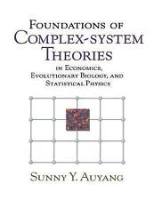 Foundations of Complex-system Theories: In Economics, Evolutionary Biology, and