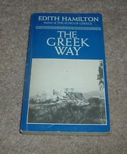 1983 THE GREEK WAY Edith Hamilton History Aristophanes Herodotus Sophocles