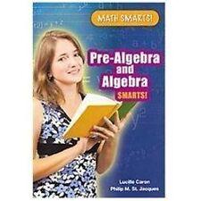 Pre-Algebra and Algebra Smarts! Math Smarts! Paperback))
