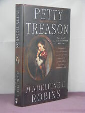 1st, signed by author, Sarah Tolerance 2:Petty Treason by Madeleine Robins(2004)