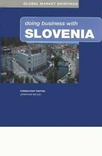 Doing Business with Slovenia (Global Market Briefings Series)