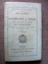 Militaria L'Instruction à Cheval dans les Corps de Troupe de l'Artillerie 1896