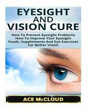 Better Vision, Eye Exercises, Better Eyesight, Vision Improvement: Eyesight...