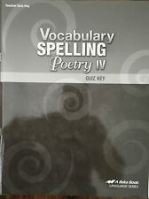 VOCABULARY, SPELLING, POETRY IV QUIZ KEY Abeka