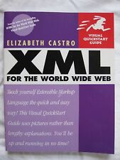 XML for the World Wide Web by Elizabeth Castro (2000, paperback)