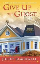 Give Up the Ghost: A Haunted Home Renovation Mystery-ExLibrary