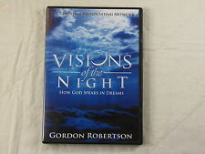 Visions of the Night: How God Speaks in Dreams by Gordon Robertson