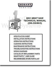Hobart 6801 Meat Saw Operators, Parts and Technical Manual
