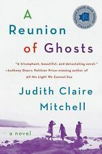 A REUNION OF GHOSTS BY JUDITH CLAIRE MITCHELL (2016) BRAND NEW TRADE PAPERBACK