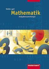 Mathe: gut 6! Aufgabensammlung. Mathematik von Burghard Köchel und Jürgen Borch…