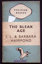 THE BLEAK AGE by PJ.L. & Barbara Hammond (Pelican PB, 1947) 1st A171