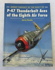 OSPREY AIRCRAFT of the ACES BOOK #24 P-47 THUNDERBOLT ACES of 8th AIR FORCE WW2