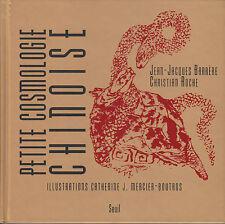 """Livre Esotérisme """" Petite Cosmologie Chinoise """" J. J. Barrère   ( No 6717  )"""