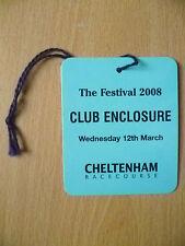Pass- CHELTENHAM RACE COURSE PASS, CLUB ENCLOSURE, Festival 2008