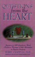 Questions from the Heart: Answers to 100 Questions About Chelation Therapy, a Sa