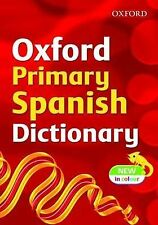 OXFORD PRIMARY SPANISH DICTIONARY.