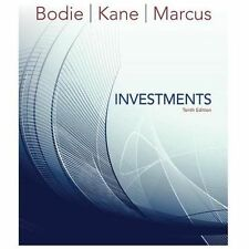 Investments, 10th Edition by Zvi Bodie; Alex Kane; Alan J. Marcus