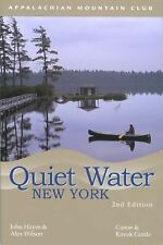 Quiet Water New York: Canoe & Kayak Guide (AMC Quiet Water Series)