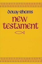 Douay-Rheims New Testament of Our Lord and Savior Jesus Christ Translated from t