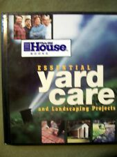 This Old House Books: Essential Yard Care & Landscaping Projects (2000, HC)