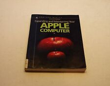 VERY RARE Expanding and Maintaining the Apple II Computer Book - PB