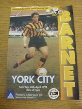 30/04/1994 Barnet v York City  . Condition: We aspire to inspect all of our item