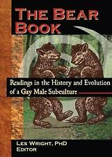 The Bear Book: Readings in the History and Evolution of a Gay Male Subculture (H