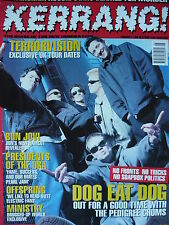KERRANG 582 - DOG EAT DOG/TERRORVISION/MINISTRY/PRESIDENTS OF THE USA/ANTHRAX