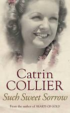 CATRIN COLLIER ___ SUCH SWEET SORROW __ BRAND NEW ___ FREEPOST UK