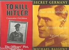 WW2 TO KILL HITLER by Fitzgibbon + SECRET GERMANY by Baigent Leigh OFFICERS PLOT