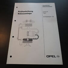 Opel Corsa B / Tigra ab 1995 Werkstatthandbuch Prüfanleitung Klimaanlage