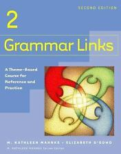 Grammar Links 2: A Theme-Based Course for Reference and Practice, Seco-ExLibrary