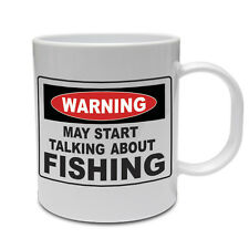 WARNING MAY START TALKING ABOUT FISHING - Fish / Bait / Funny Themed Ceramic Mug