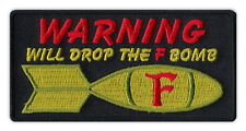 Motorcycle Jacket Embroidered Patch - Drop The F-Bomb - F*ck - Very Funny