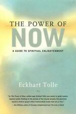 The Power of Now : A Guide to Spiritual Enlightenment by Eckhart Tolle hc