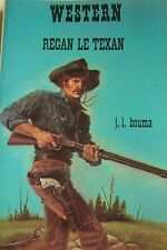 WESTERN COLLECTION LE MASQUE N° 170 REGAN LE TEXAN de J. L. BOUMA