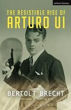 The Resistible Rise of Arturo Ui (Modern Plays) by Brecht, Bertolt