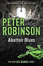 Robinson, Peter Abattoir Blues: The 22nd DCI Banks Mystery (Inspector Banks 22)