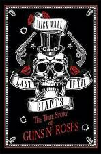 Last of the Giants: The True Story of Guns N' Roses, Wall, Mick, New