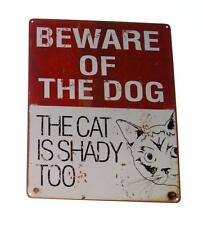 "Beware of the Dog..The Cat is Shady Too 12"" x 15"" Novelty Metal Sign"