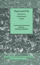 Plants and UV-B: Responses to Environmental Change (Society for Experi-ExLibrary