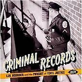Criminal Records: Law, Disorder & The Pursuit Of Vinyl Justice (CDCHD 1319)