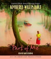 Part of Me : Stories of a Louisiana Family by Kimberly Willis Holt (2006, CD,...
