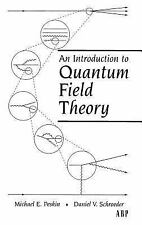 FAST SHIP - An Introduction To Quantum Field Theory by Peskin 1ed INTL ED