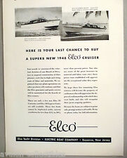 Elco 35 Cruisette & 40 Express Cruiser Boat PRINT AD - 1948 ~ yacht, last chance