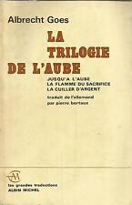 ALBRECHT GOES LA TRILOGIE DE L'AUBE