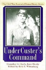 Under Custer's Command: The Civil War Journal of James Henry Avery, , Good Book