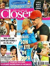 CLOSER N°426 10 AOUT 2013  NIKOS ALIAGAS/ JENIFER/ NABILLA/ BRUNI/ HOLLANDE